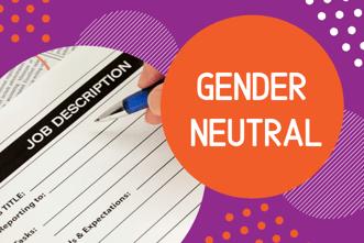 Gender Neutral Job Descriptions