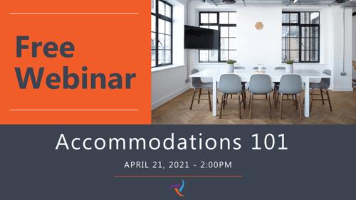 Accommodations 101 - April 2021 Webinar - Promo Image