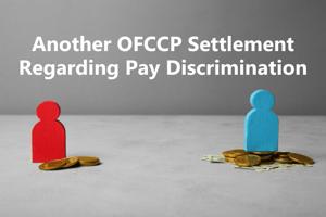 Another OFCCP Settlement Regarding Pay Discrimination