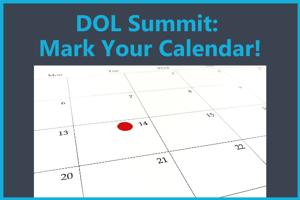 DOL Summit Mark your calendar