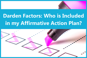 Darden Factors Who is Included in my Affirmative Action Plan
