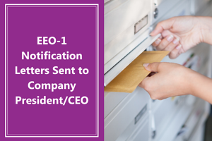 EEO-1 Notification Letters Sent to Company PresidentCEO
