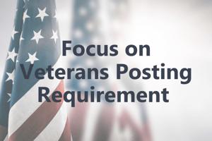 Focus on Veterans Posting Requirement