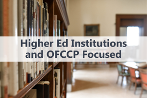 Higher Ed Institutions and OFCCP Focused