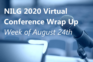 NILG 2020 Virtual Conference Wrap Up August 24