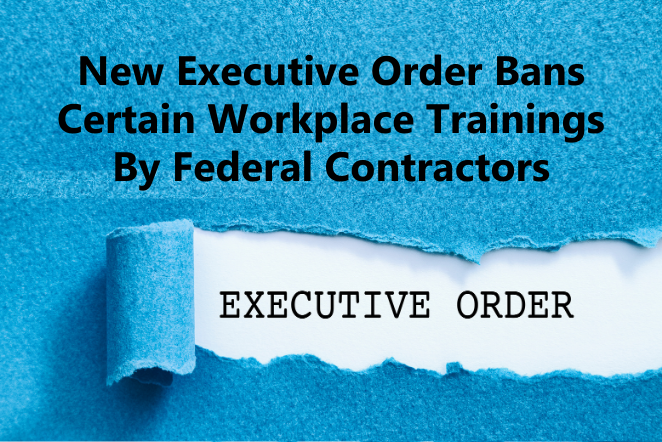 New Executive Order Bans Certain Workplace Trainings