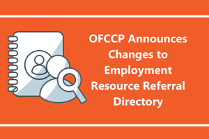 OFCCP Announces Changes to Employment Resource Referral Directory