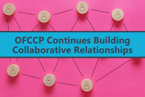 OFCCP Continues Building Collaborative Relationships