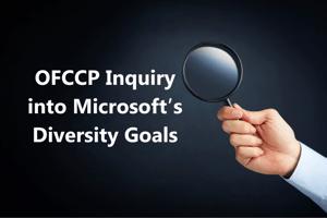 OFCCP Inquiry into Microsoft's Diversity Goals
