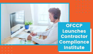 OFCCP Launches Contractor Compliance Institute