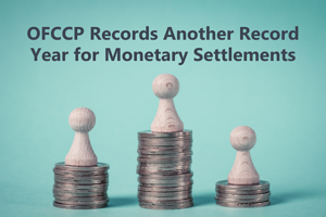 OFCCP Records Another Record Year for Monetary Settlements