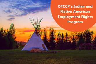 OFCCPs Indian and Native American Employment Rights Orogram