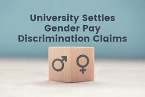 University Settles Gender Pay Discrimination Claims