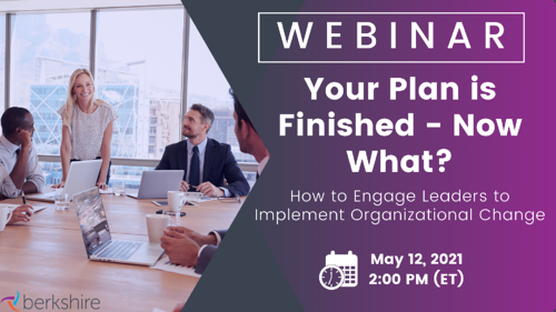 Your Plan is Finished - May 2021 CS Webinar - Email Banner