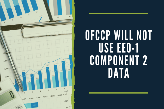 OFCCP Will Not Use EEO-1 Component 2 Data