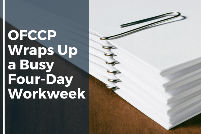 OFCCP Wraps up a Busy Four-day Workweek