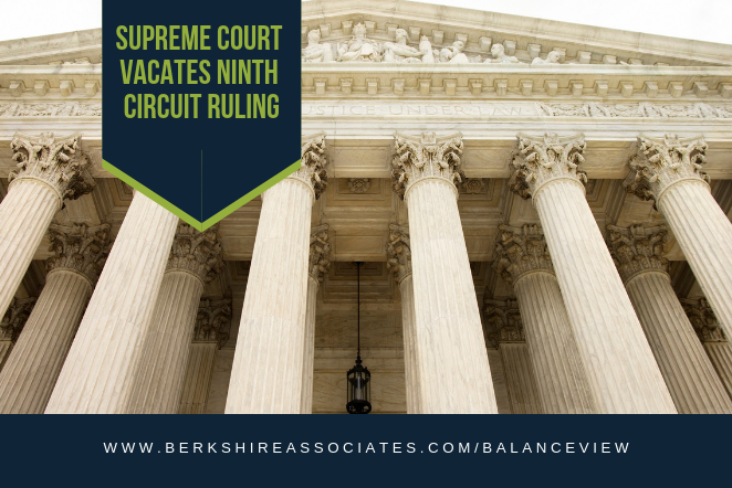 Supreme Court Vacates Ninth Circuit Ruling