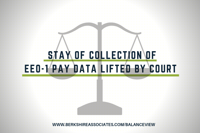 Stay of Collection of EEO-1 Pay Data Lifted by Court