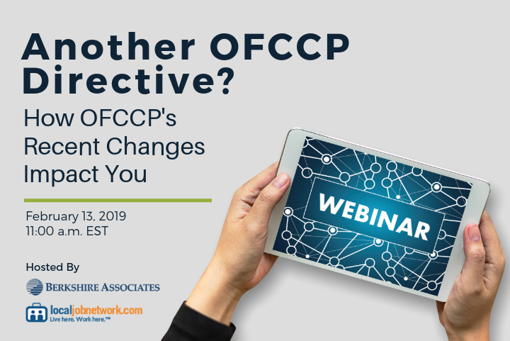 Register for a Free Webinar on How OFCCP's Recent Changes Impact You Hosted by LocalJobNetwork