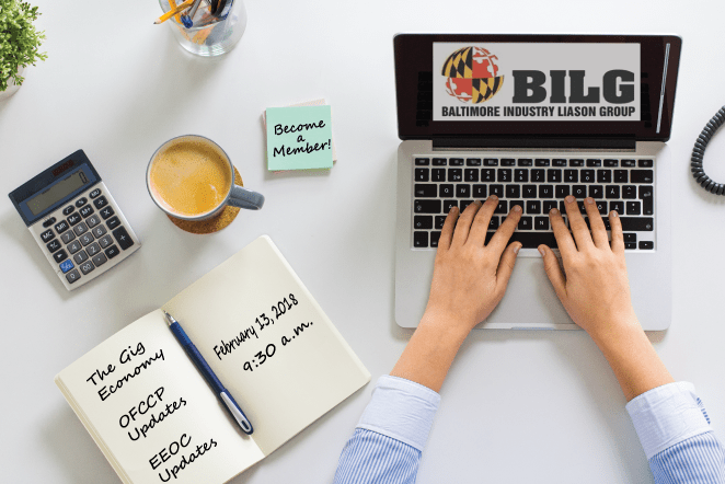 Register for Baltimore ILG Virtual Event to Hear the Latest on OFCCP, EEOC, and the Use of Temp Workers in the Gig Economy!