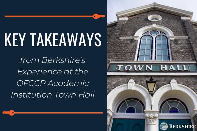 Key Takeaways from Berkshire's Experience at the OFCCP Academic Institution Town Hall