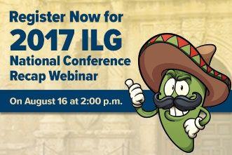 View the 2017 ILG National Conference Recap Webinar