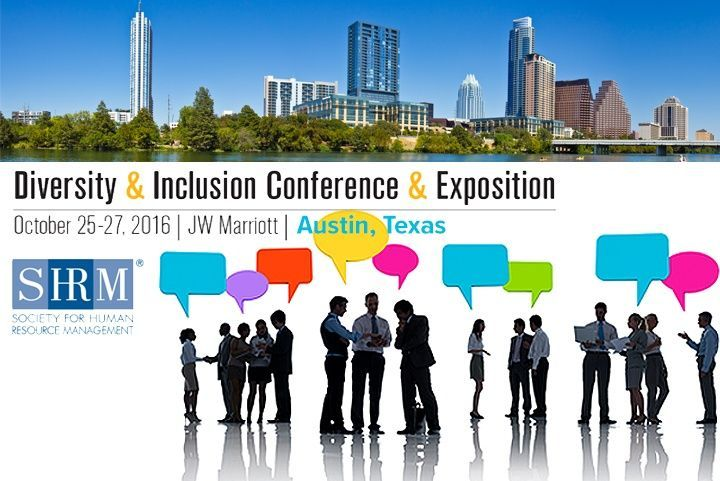 SHRM Diversity & Inclusion Conference & Expo October 25-27