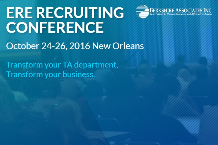 ERE Recruiting Conference October 24-26, 2016