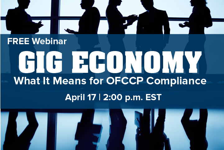 "Register Today and Attend Free Webinar Discussing OFCCP Compliance in the ""Gig"" Economy Hosted by DirectEmployers"