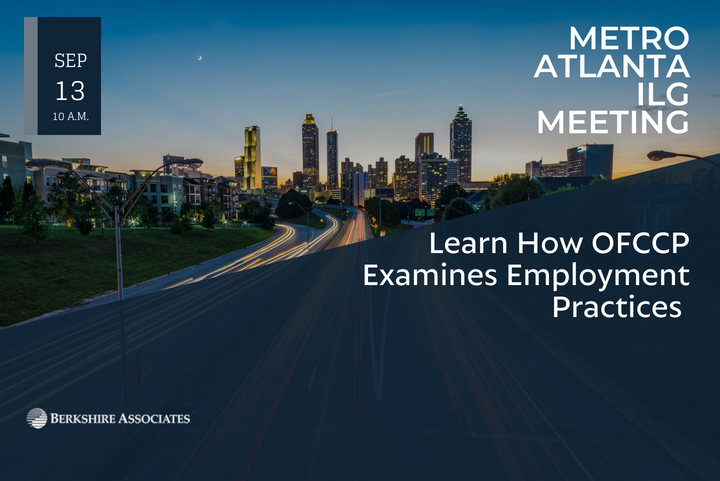 Learn How OFCCP Examines Employment Practices During Atlanta Metro ILG Meeting in September