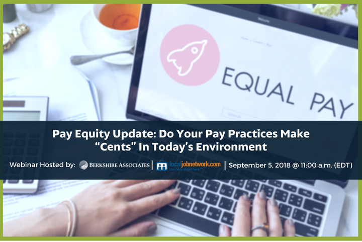 Get Recent Updates in Pay Equity Laws and More with Berkshire and LocalJobNetwork