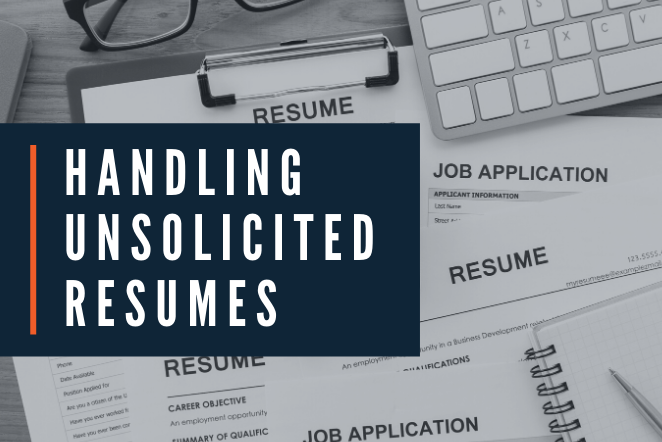 Handling Unsolicited Resumes